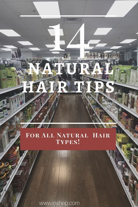 14 Natural Hair Tips For Every Hair Type!