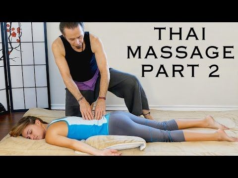 How to Do Thai Massage for Lower Back Pain & Hip Pain Relief, Part 1 - YouTube