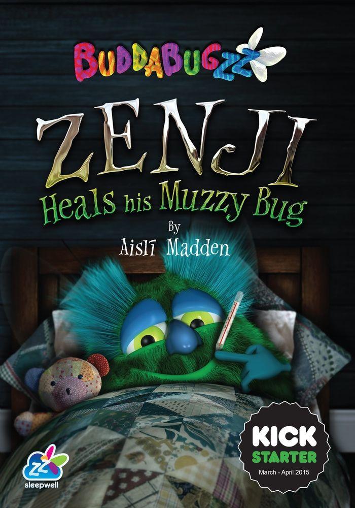 Zenji Heals His Muzzy Bug by Buddabugzz — Kickstarter
