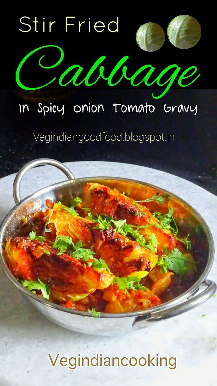 How to make stir fried Patta Gobhi in spicy onion, tomato gravy   Spicy stir fried cabbage   Yummlicious Stir Fried Baby cabbage Rec...