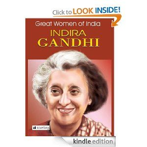 Great Women Of India : Indira Gandhi by Madhvi Kapur. $3.49. 19 pages. Publisher: Sterling Publishers Pvt Ltd (August 20, 2012)