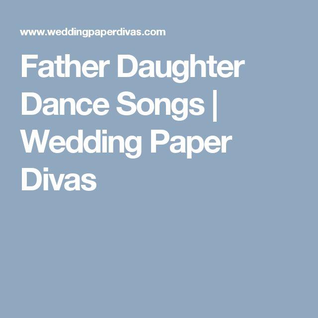 Father Daughter Dance Songs   Wedding Paper Divas