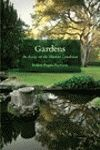 GARDENS. AN ESSAY ON THE HUMAN CONDITION