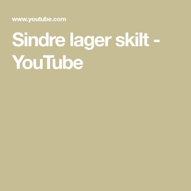 Sindre lager skilt - YouTube
