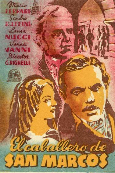 """El caballero de San Marcos (1939) """"Il cavaliere di San Marco"""" de Gennaro Righelli - tt0029980"""