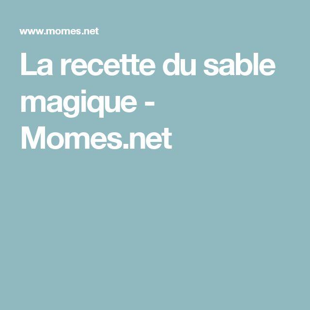 La recette du sable magique - Momes.net