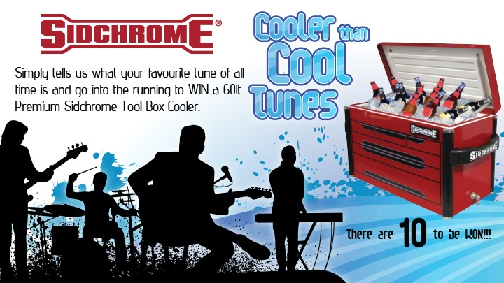 Simply tells us what your favourite tune of all time is and go into the running to WIN a 60lt Premium Sidchrome Tool Box Cooler. There are 10 to be WON!!! Get your entries in at: www.facebook.com/Sidchrome