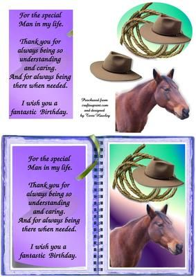 A nice card to send the man in your life, to say a special birthday wish, a man that loves horses or the land, a farmer, or just one that loves horses.