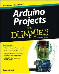 Arduino Projects For Dummies - John Wiley & Sons Part #: 9781118551479