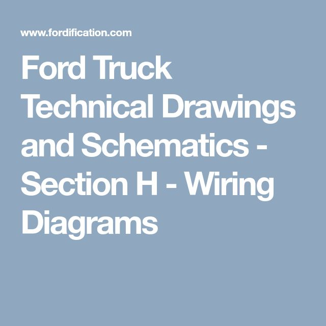 Ford Truck Technical Drawings and Schematics - Section H - Wiring Diagrams
