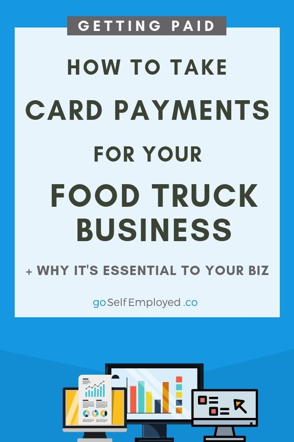 How To Take Card Payments For Your Food Truck Business Small