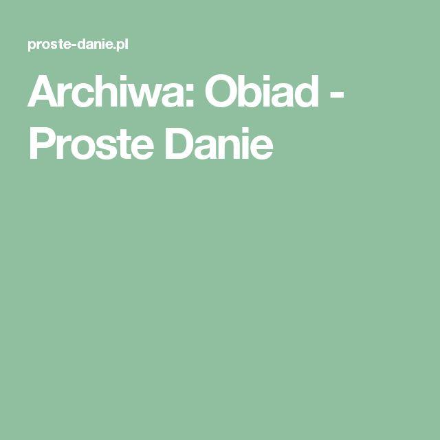 Archiwa: Obiad - Proste Danie