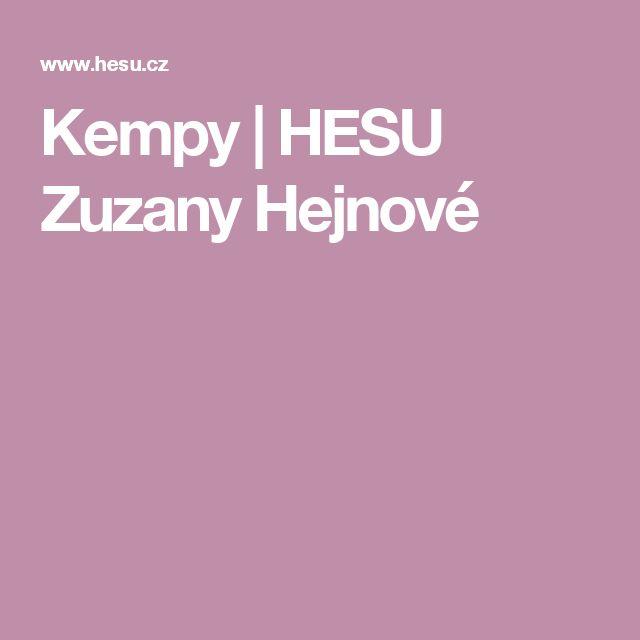Kempy | HESU Zuzany Hejnové