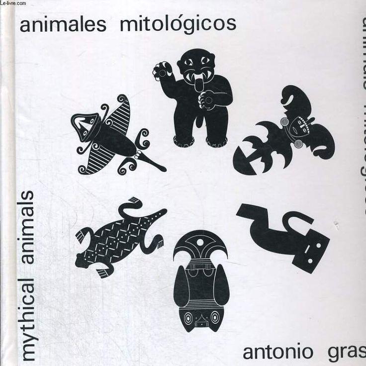 antonio grass animales mitologicos