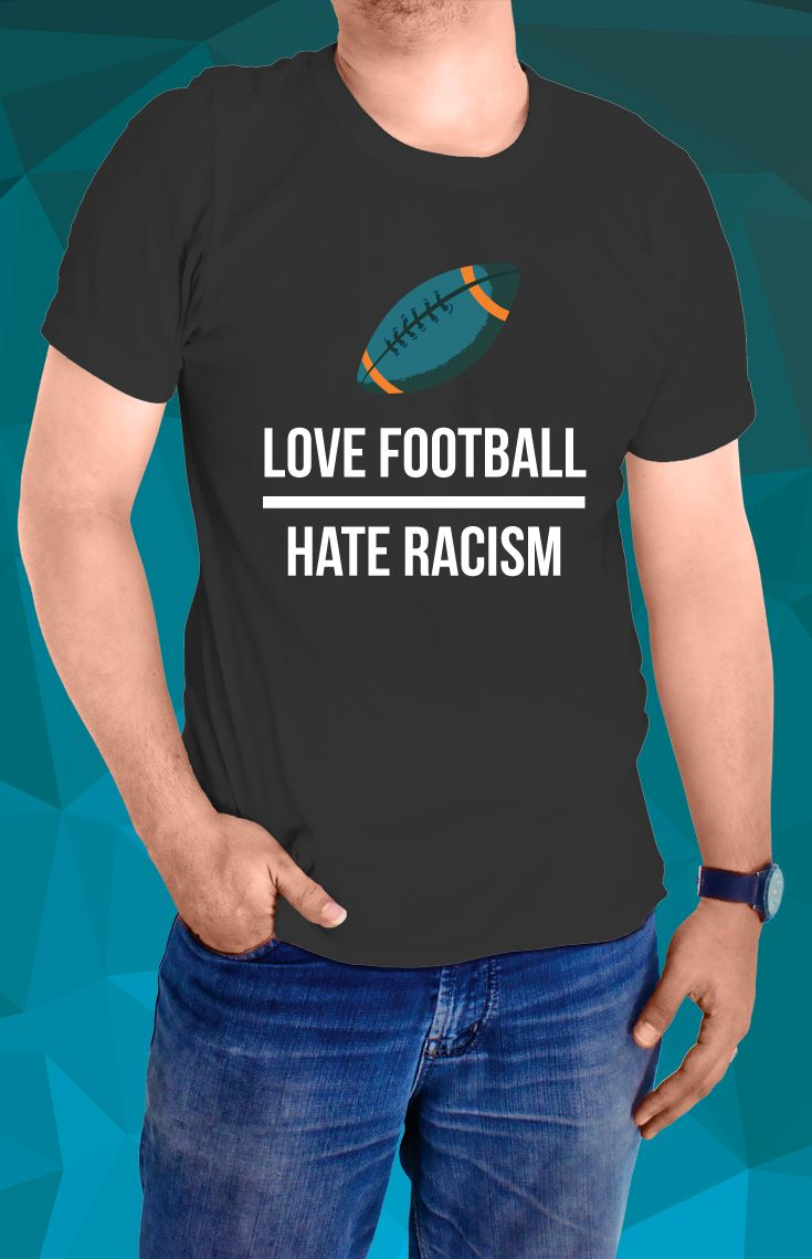 Love Football, Hate Racism Guys Tee - https://www.sunfrog.com/139205515-1044138030.html?68704