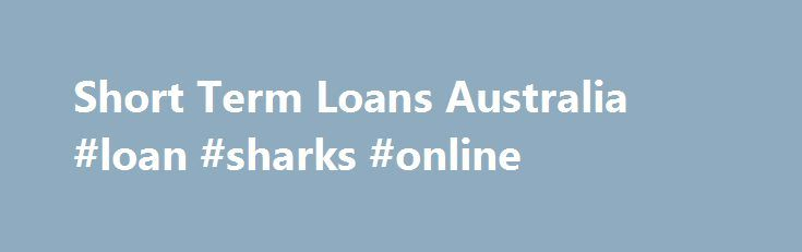 Short Term Loans Australia #loan #sharks #online http://loan-credit.nef2.com/short-term-loans-australia-loan-sharks-online/  #payday loans australia # How Our Online Loans Are Different Do I need perfect credit? Many lenders claim to offer no credit checks. At DollarsDirect, we guarantee that we'll consider your application, regardless of your credit score, 3 helping you get access to the funds you need. How much can I borrow online? When you get a payday loan at a store, you're often…