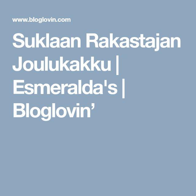 Suklaan Rakastajan Joulukakku   Esmeralda's   Bloglovin'