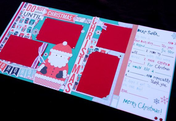 12x12 Scrapbook Page Do Not Open Til Christmas Kit . DIY Kit or Pre-Made Double Page Layout . Christmas Themed Kit. Echo Park's Dear Santa Paperline