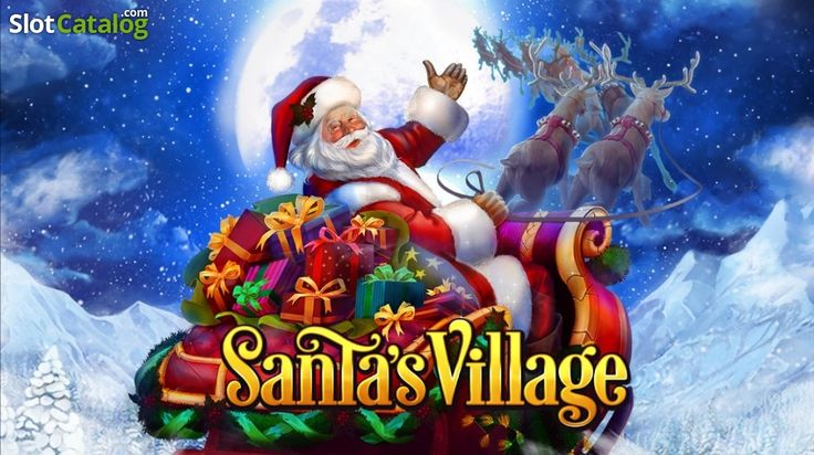 Santa's Village. Santa's Village (Video Slot from Habanero)
