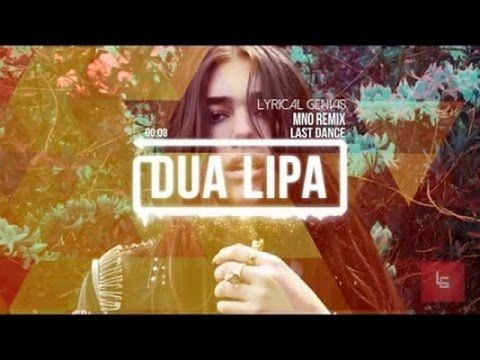 Dua Lipa - Last Dance (Remix) HD
