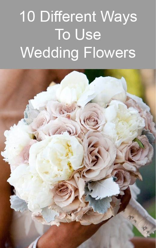 10 Different Ways To Use Wedding Flowers