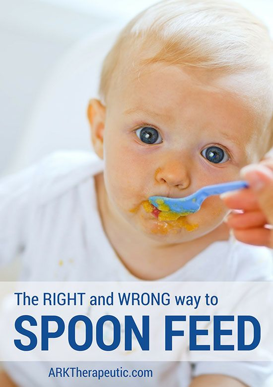 The Right And Wrong Way To Spoon Feed Pediatric School