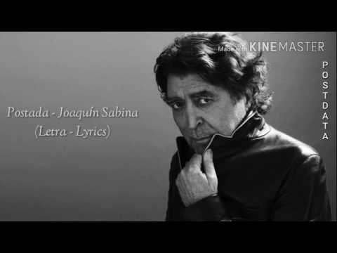 Posdata Joaquín Sabina Letra Lyrics Youtube Joaquin Sabina Letras Sabina Letras Joaquín Sabina