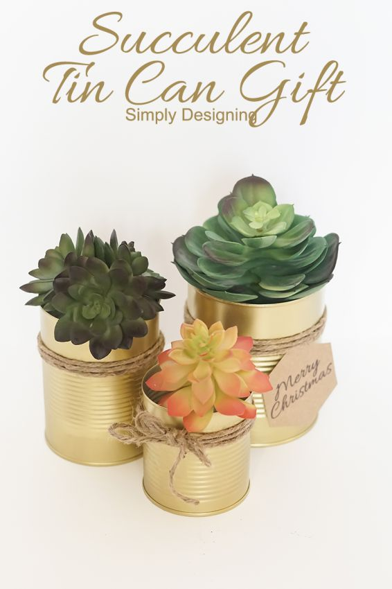 The perfect hostess, teacher, or anyone holiday gift idea! Succulent Tin Can Gift by Simply Designing