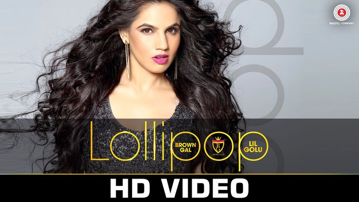 Lollipop - Brown Gal Feat Lil Golu (2016) in MP4(HD, Normal) and 3GP Indipop Video