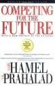 Gary Hamel's Competing for the Future.