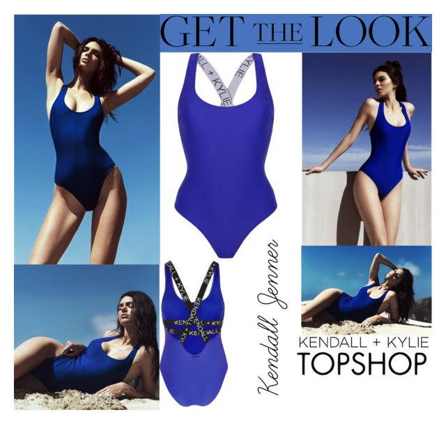 """Kendall Jenner Kendall + Kylie For Topshop Swimwear 2016 #2"" by valenlss ❤ liked on Polyvore featuring Topshop"