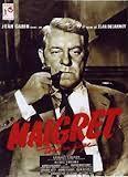 Maigret - Film F con Jean Gabin, Maigret tend un piège ('57; nel cast, Lino Ventura e Annie Girardot), Maigret et l'affaire Saint Fiacre ('59) e Maigret voit rouge ('62-'63)