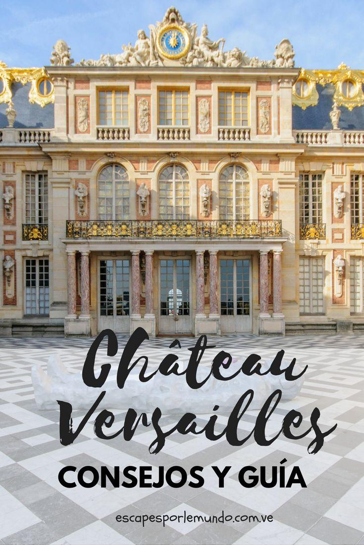 Château Versailles travel Paris France #escapesporelmundo #travelblog