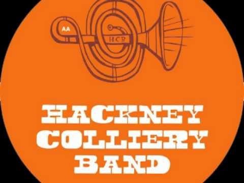 Hackney Colliery Band - Africa