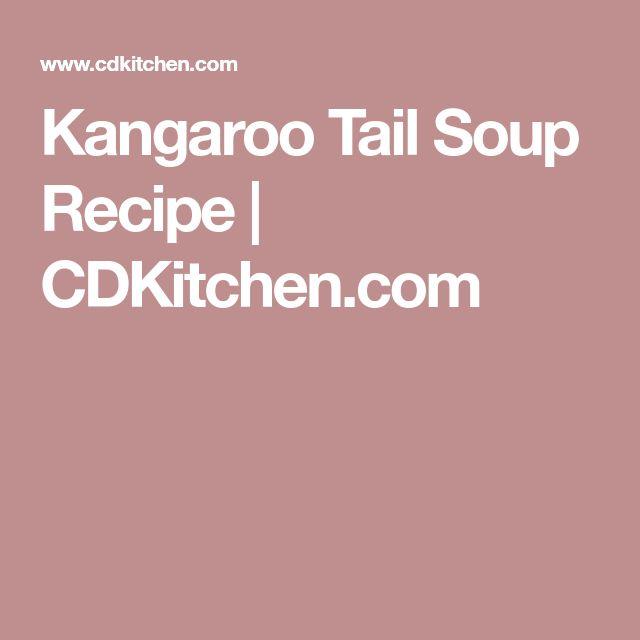 Kangaroo Tail Soup Recipe | CDKitchen.com