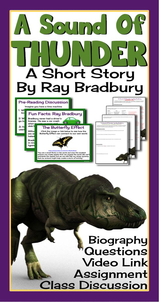 sound of thunder persuasive essay 'a sound of thunder,' written by ray bradbury, deals with the consequences of actions in the story, the present time is completely altered by events caused by time traveling hunters who visit the.