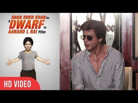 Shahrukh Khan About His New Film Dwarf | Shahrukh Khan As A Dwarf In Aanand L Rai Film
