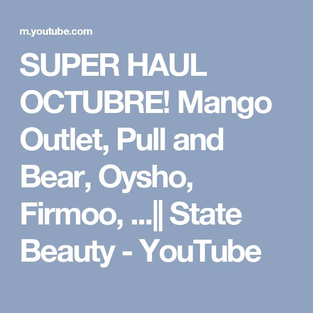 SUPER HAUL OCTUBRE! Mango Outlet, Pull and Bear, Oysho, Firmoo, ...|| State Beauty - YouTube