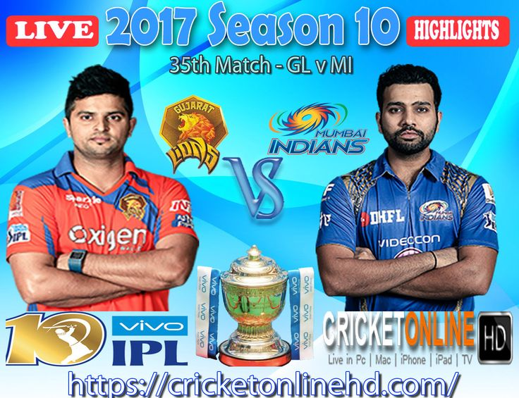 #IPL2017 Today's Match: Gujarat Lions v Mumbai Indians Watch It #LIVE Or Full #REPLAY In #HD at https://cricketonlinehd.com #IPL10 #VivoIPL #RPSvRCB #GLvMI Comment Who Will Win #RPS #RCB & #GL #MI Cricket Online HD