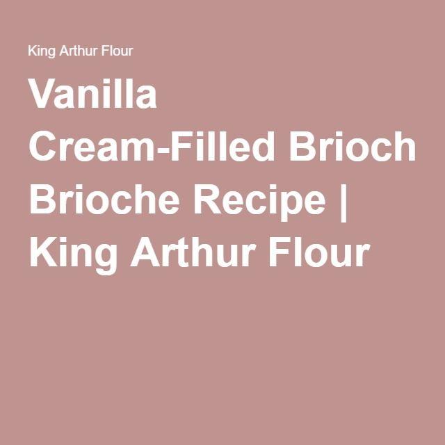 Vanilla Cream-Filled Brioche Recipe   King Arthur Flour