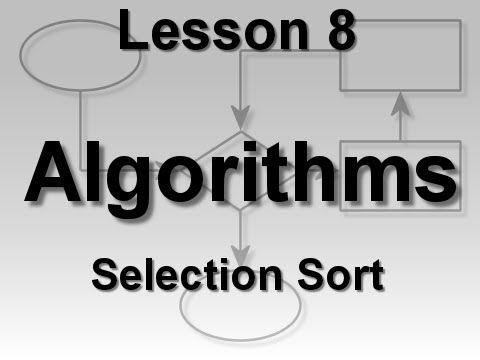 Algorithms Lesson 8: Selection Sort