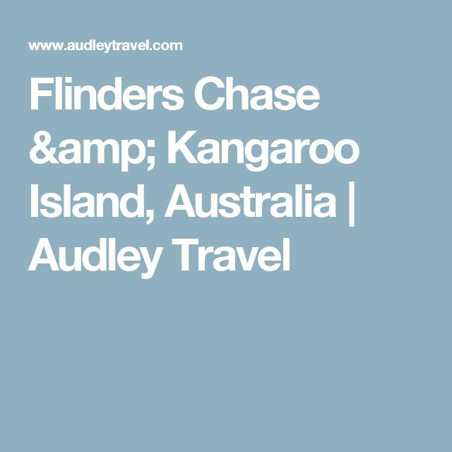 Flinders Chase & Kangaroo Island, Australia | Audley Travel
