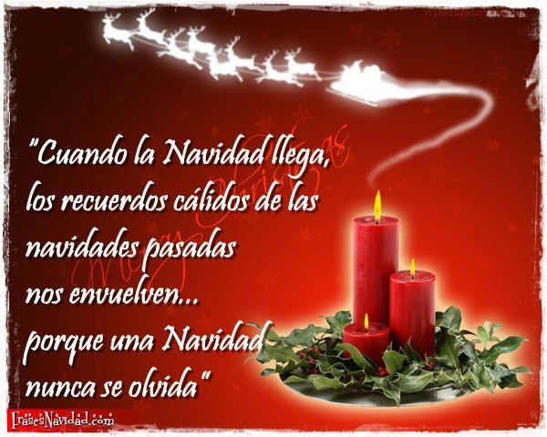 Los recuerdos de navidades anteriores nos envuelven y nos llenan de nostalgias, sin embargo siempre una sonrisa se dibuja en el rostro, recordando la Navidad, como nos dice la Frase en la imagen del trineo de Papá Noel y las velas navideñas