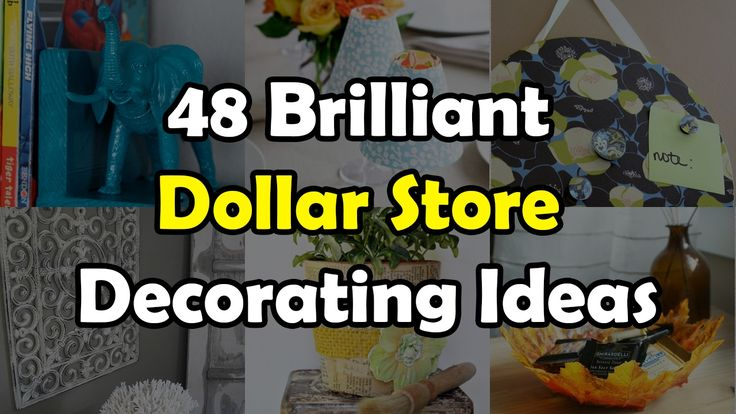 48 Brilliant Dollar Store Decorating Ideas For Your Home - YouTube