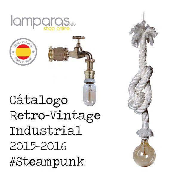 Catálogo de lámparas de estilo retro vintage industrial #Steampunk, lámparas hechas con cuerdas textiles y esparto y lámparas hechas con ramas y troncos de árbol. Distribución exclusiva en Lamparas.es. www.lamparas.es