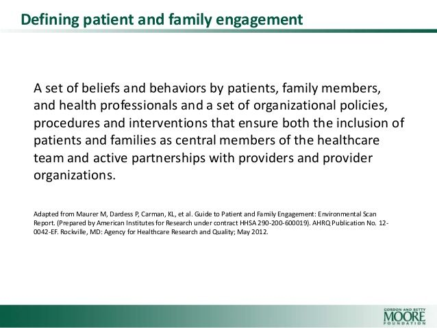 Gordon and Betty Moore Foundation definition of Patient Engagement