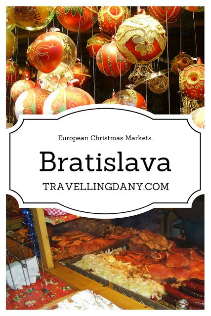 Travelling Dany | Travel Guide | Europe Guide | Travel Tips | Bratislava Guide | City Travel Tips | Europe travel | Christmas markets