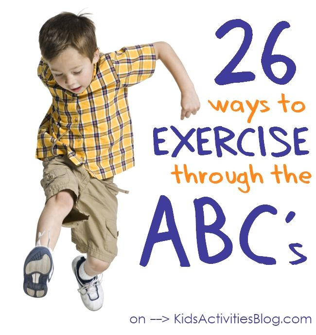 """A - Act like a cat B - Bend at the knees C - Chair pose D - Dance E - Elephant steps F – Fly like a bird G - Gallop H – Hugs I - Itsy bitsy steps J – Jump K – Kick L – Leg lifts M – March N – Noisy steps O – Open and shut arms P – Pop up Q -Quiet hops R – Runs S -Side steps T – Turns U – Under momma's legs V – Vacuum W – Wiggles X – """"X"""" jumping jacks Y – Yoga (downward dog) Z – Zig zag steps"""