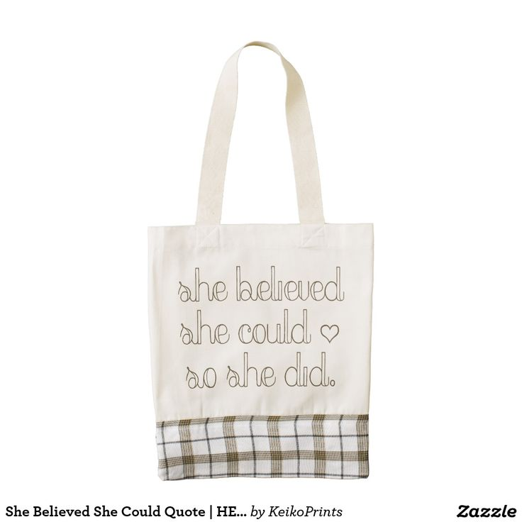 She Believed She Could Quote | HEART Tote Bag Zazzle HEART Tote Bag