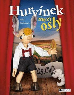 Hurvínek mezi osly | www.fragment.cz
